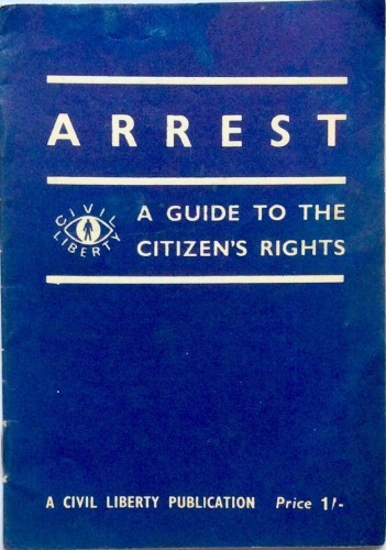 Arrest - A Guide To The Citizen's Rights