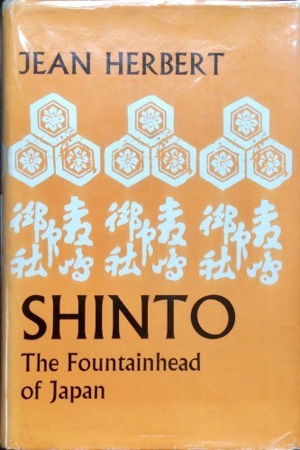 Shinto - At The Fountain-Head Of Japan