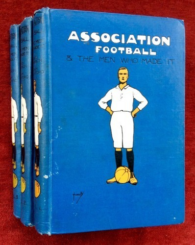 Association Football & The Men Who Made It
